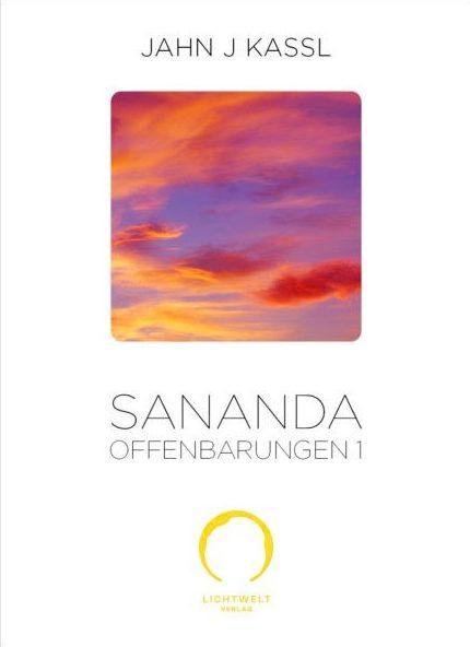 Sananda Offenbarungen 1 - lichtweltverlag.at