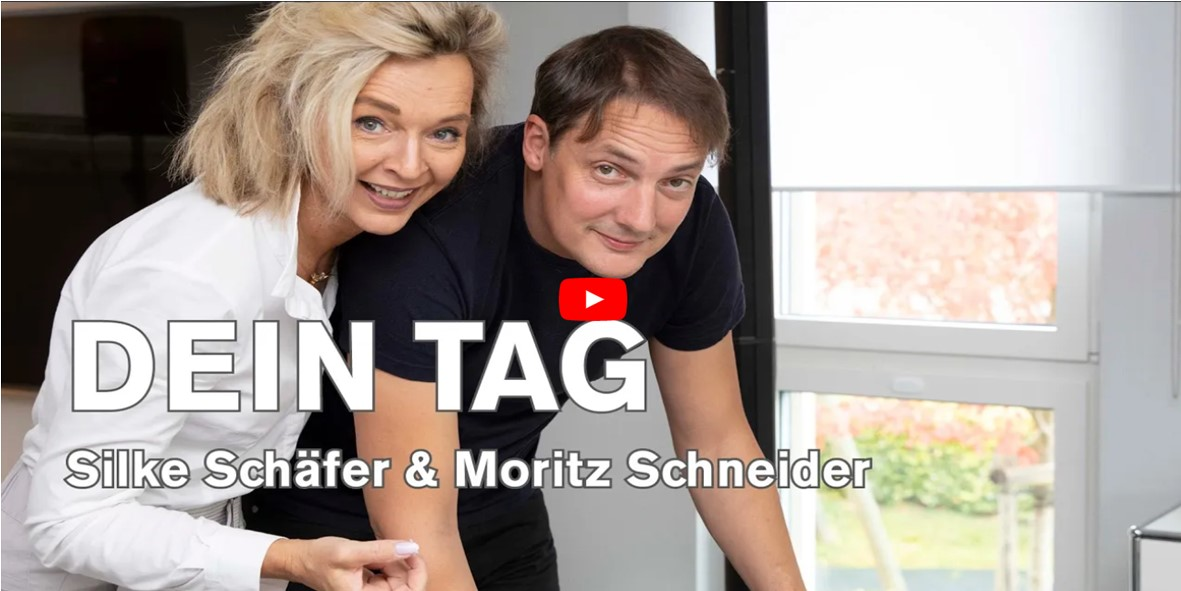 Dein Tag Silke Schäfer und Moritz Schneider