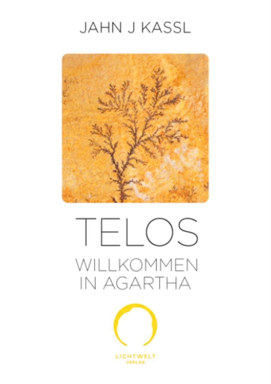 Telos - Willkommen in Agartha
